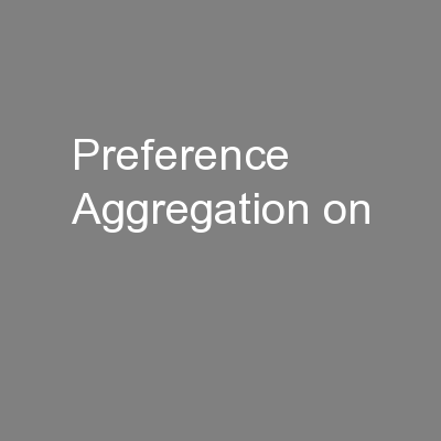 Preference Aggregation on