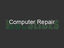Computer Repair PowerPoint PPT Presentation