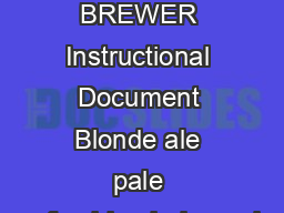 Official NORTHERN BREWER Instructional Document Blonde ale pale refreshing balanced
