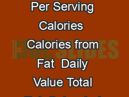 NUTRITION FACTS Serving size  canned apricot halves g in light syrup Amount Per Serving Calories  Calories from Fat  Daily Value Total Fat  Saturated Fat   Trans Fat g Cholesterol mg  Sodium  mg Tota PowerPoint PPT Presentation