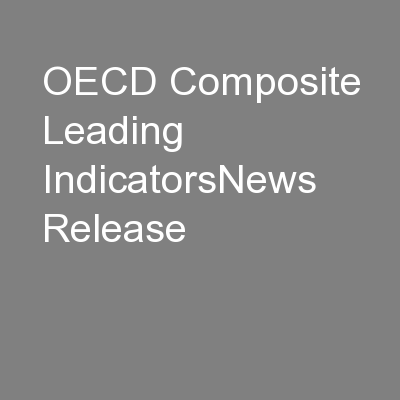 OECD Composite Leading IndicatorsNews Release PowerPoint PPT Presentation
