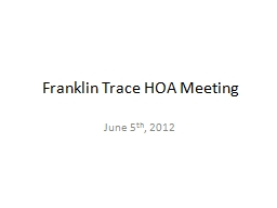 Franklin Trace HOA Meeting PowerPoint PPT Presentation