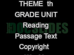 CONCEPTS OF COMPREHENSION THEME  th GRADE UNIT Reading Passage Text Copyright   Weekly Reader Corporation