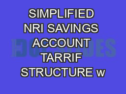 SIMPLIFIED NRI SAVINGS ACCOUNT TARRIF STRUCTURE w