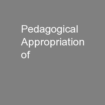 Pedagogical Appropriation of