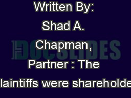 Written By: Shad A. Chapman, Partner : The plaintiffs were shareholder PowerPoint PPT Presentation