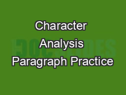 Character Analysis Paragraph Practice