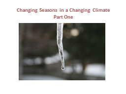 Changing Seasons in a Changing