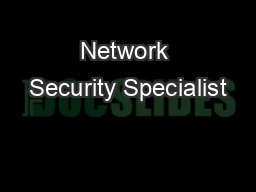 Network Security Specialist