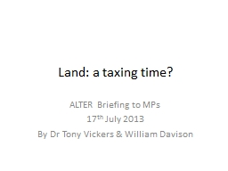 Land: a taxing time?