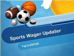 Sports Wager Updater