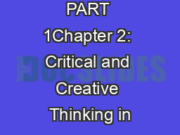 PART 1Chapter 2: Critical and Creative Thinking in
