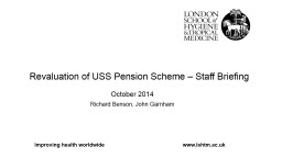 Revaluation of USS Pension Scheme – Staff Briefing PowerPoint PPT Presentation