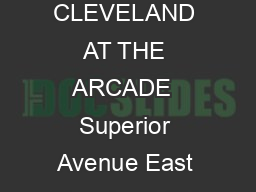 HYATT REGENCY CLEVELAND AT THE ARCADE  Superior Avenue East Cleveland OH  USA T     F     cleveland