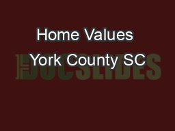 Home Values York County SC