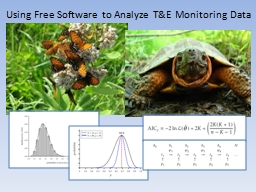 Using Free Software to Analyze T&E Monitoring Data PowerPoint PPT Presentation