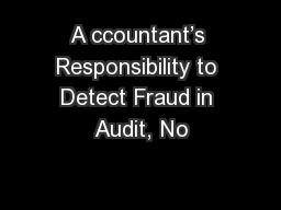 A ccountant's Responsibility to Detect Fraud in Audit, No