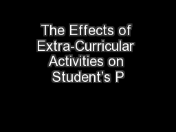 The Effects of Extra-Curricular Activities on Student's P