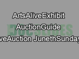 ArtsAliveExhibit AuctionGuide LiveAuction JunethSundayp