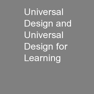 Universal Design and Universal Design for Learning PowerPoint PPT Presentation