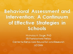 Behavioral Assessment and Intervention: A Continuum of Effe
