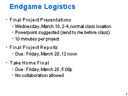 1 Endgame Logistics PowerPoint PPT Presentation