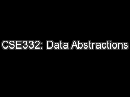 CSE332: Data Abstractions PowerPoint PPT Presentation