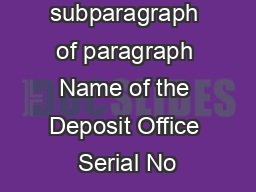 FORM C See subparagraph  of paragraph  Name of the Deposit Office Serial No