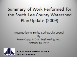 Summary of Work Performed for the South Lee County Watershe