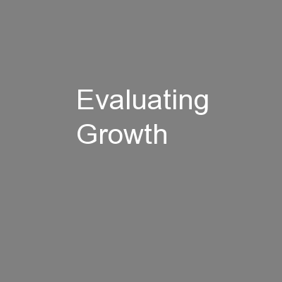 Evaluating Growth