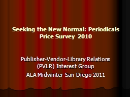 Seeking the New Normal: Periodicals Price Survey 2010 PowerPoint PPT Presentation