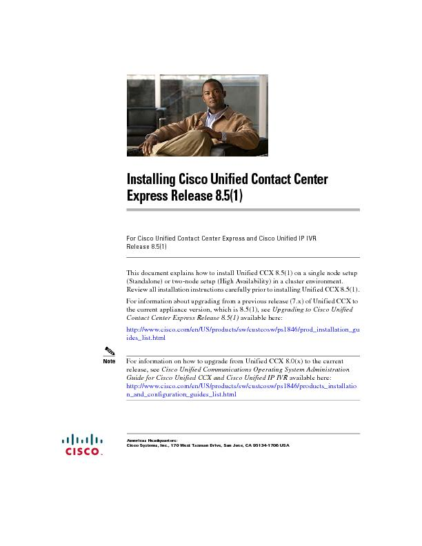 Installing Cisco Unified Contact Center Express Release 8.5(1) ...