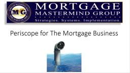 Periscope for The Mortgage Business