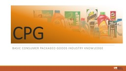 Basic Consumer Packaged Goods Industry Knowledge