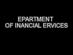 EPARTMENT OF INANCIAL ERVICES