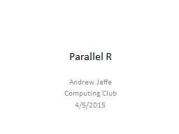 Parallel R PowerPoint PPT Presentation