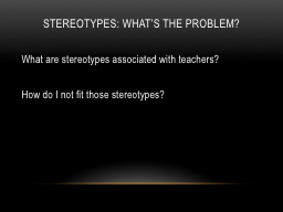 Stereotypes: what's the problem?