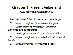 Chapter 3  Present Value and Securities Valuation