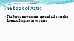 The book of Acts: PowerPoint PPT Presentation