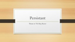 Persistant PowerPoint PPT Presentation