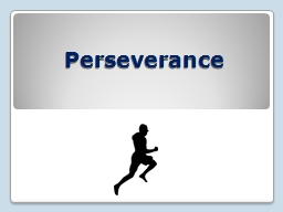 the importance of perseverance Unlike most editing & proofreading services, we edit for everything: grammar, spelling, punctuation, idea flow, sentence structure, & more get started now.