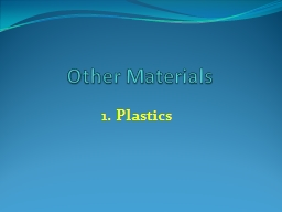 Other Materials PowerPoint PPT Presentation