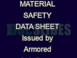 Product Name ARMOR ALL Multi Purpose Cleaner Page  of  This version issued July  MATERIAL SAFETY DATA SHEET Issued by Armored AutoGroup Australia Phone  office hours Poisons Information Centre   from PowerPoint PPT Presentation