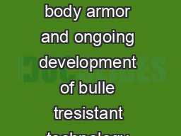 The NEW Body Armor Standard from NIJ The FOP Perspective The advent of body armor and ongoing development of bulle tresistant technology has saved the lives of thousands of law enforcement officers PowerPoint PPT Presentation