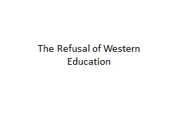 The Refusal of Western Education