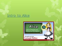 Intro to Alice