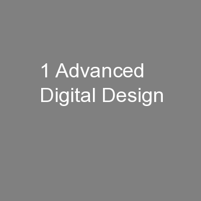 1 Advanced Digital Design