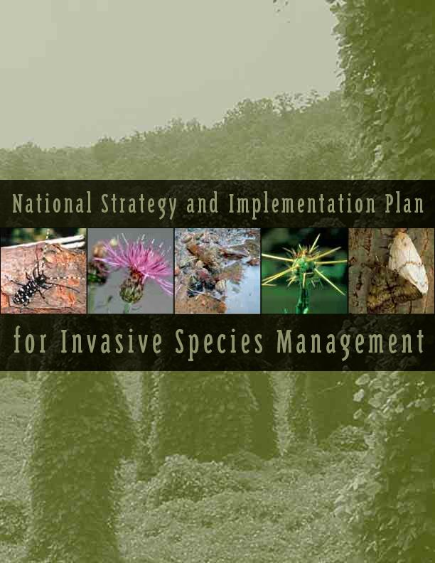 National Strategy and Implementation Planfor Invasive Species Manageme