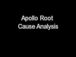 Apollo Root Cause Analysis PowerPoint PPT Presentation