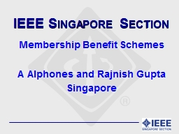 IEEE Singapore Section PowerPoint PPT Presentation